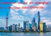Intérpretetraductor chino español en shanghai, chi