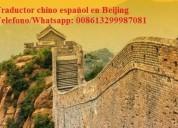 Intérprete traductor chino español en beijing, pek